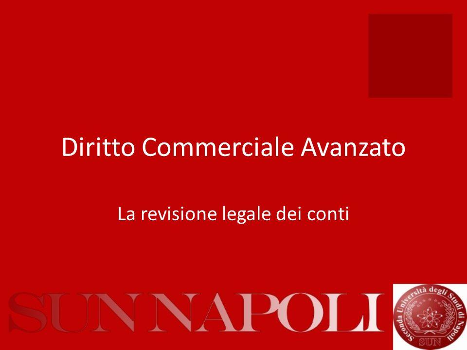 Diritto Commerciale Avanzato La revisione legale dei conti