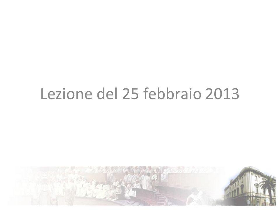 Lezione del 25 febbraio 2013
