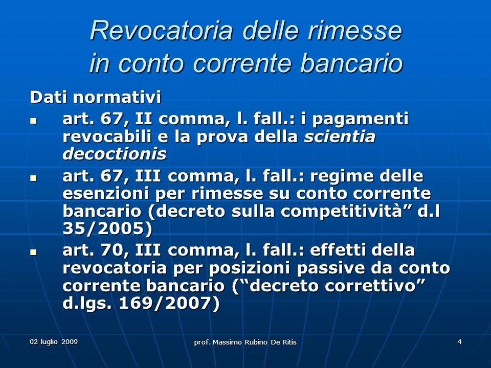 02 luglio 2009 prof. Massimo Rubino De Ritis 15 Durevole (T)