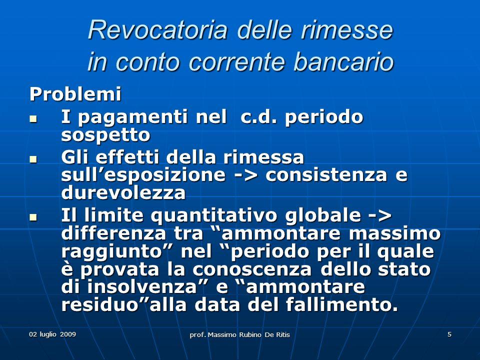 02 luglio 2009 prof.Massimo Rubino De Ritis 6 I) Pagamenti nel c.d.