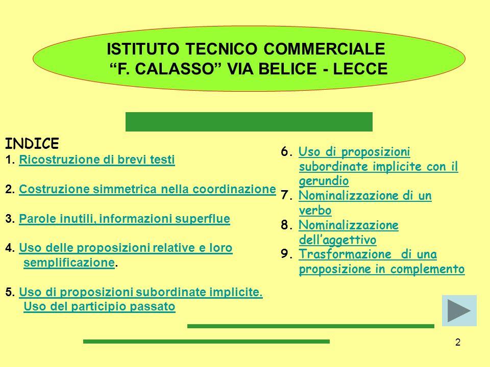 13 BIBLIOGRAFIA Fogliato testa, Strumenti per litaliano, Loescher, 2000.