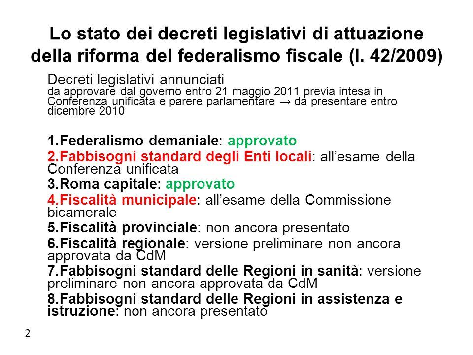 2 Lo stato dei decreti legislativi di attuazione della riforma del federalismo fiscale (l.