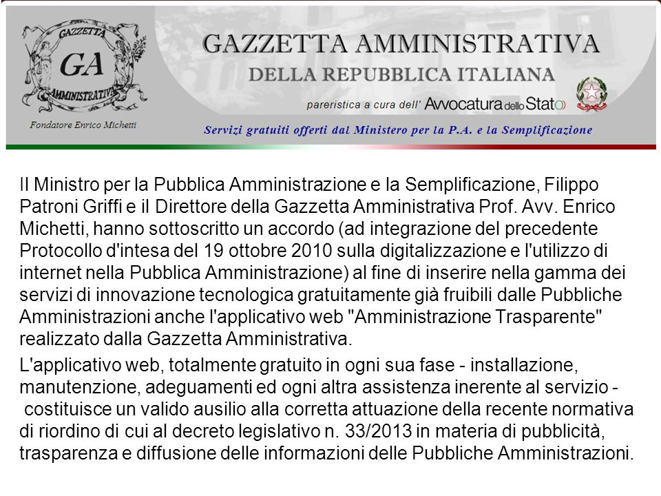 Il Ministro per la Pubblica Amministrazione e la Semplificazione, Filippo Patroni Griffi e il Direttore della Gazzetta Amministrativa Prof. Avv. Enric
