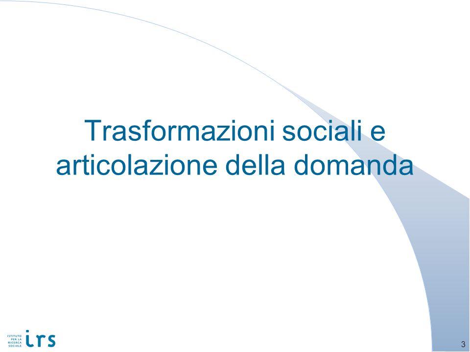 Trasformazioni sociali e articolazione della domanda 3