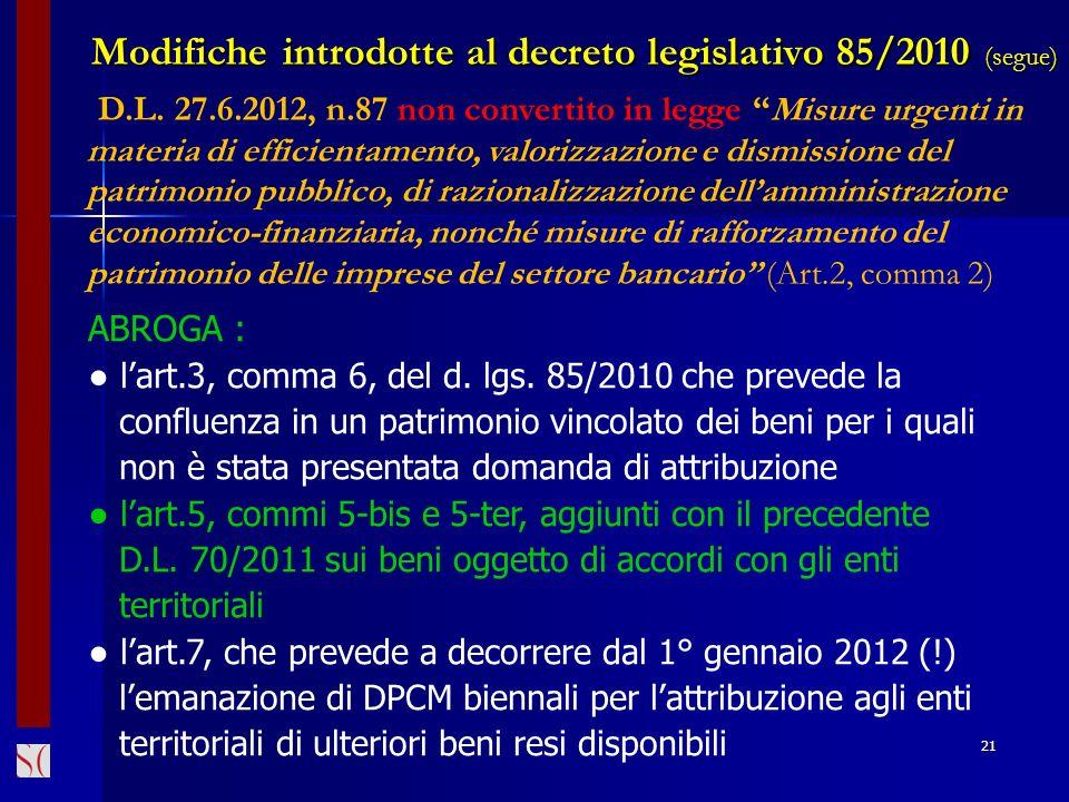 21 D.L. 27.6.2012, n.87 non convertito in legge Misure urgenti in materia di efficientamento, valorizzazione e dismissione del patrimonio pubblico, di