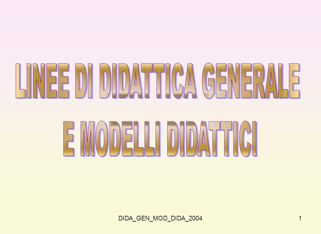 2 La didattica generale è disciplina di grande importanza e di grande significatività.
