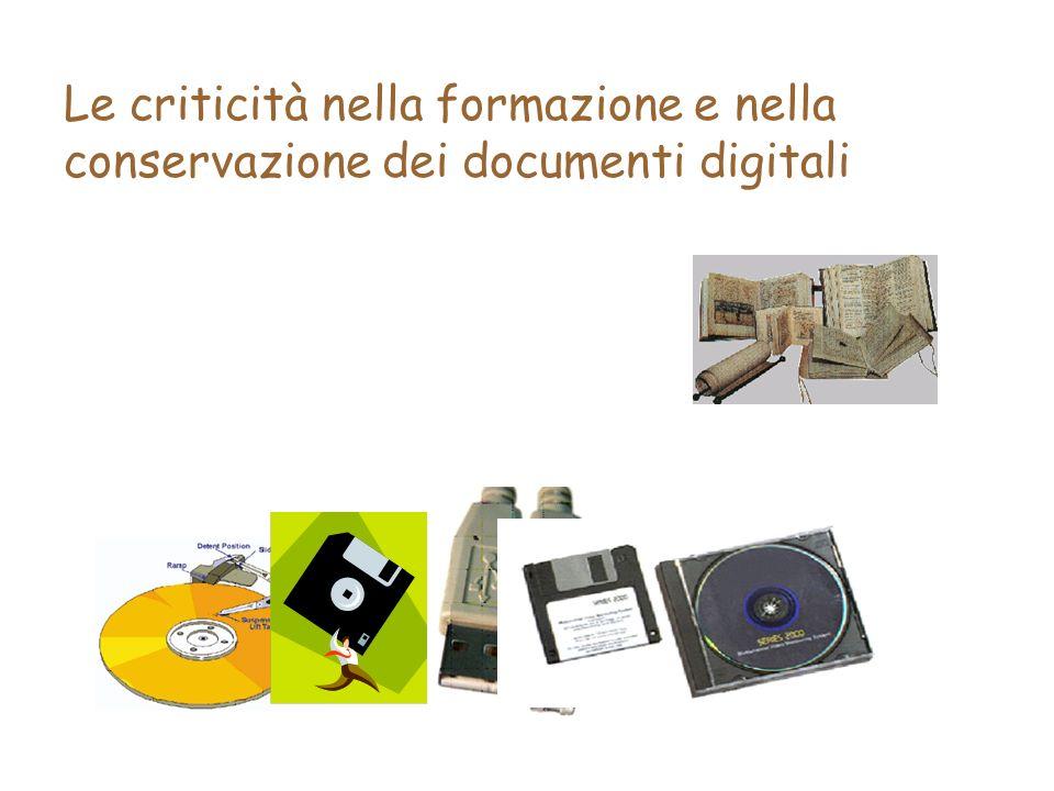 Le criticità nella formazione e nella conservazione dei documenti digitali