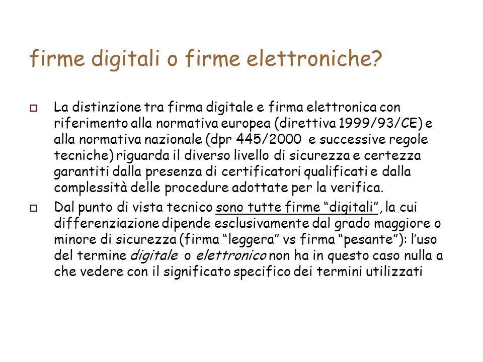firme digitali o firme elettroniche.