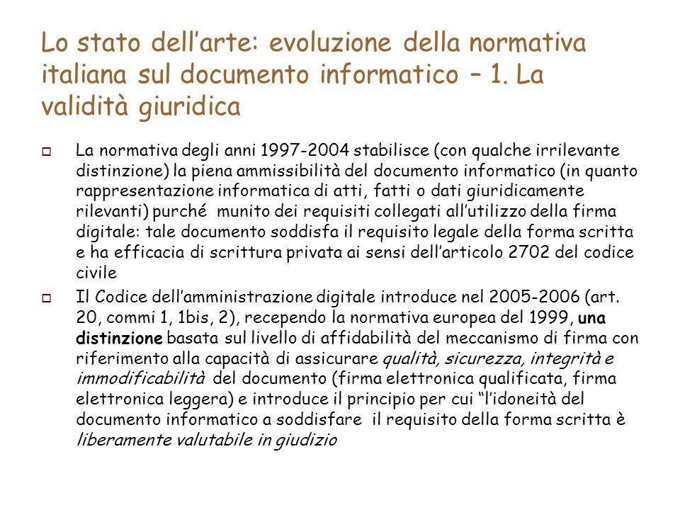 Lo stato dellarte: evoluzione della normativa italiana sul documento informatico – 1.