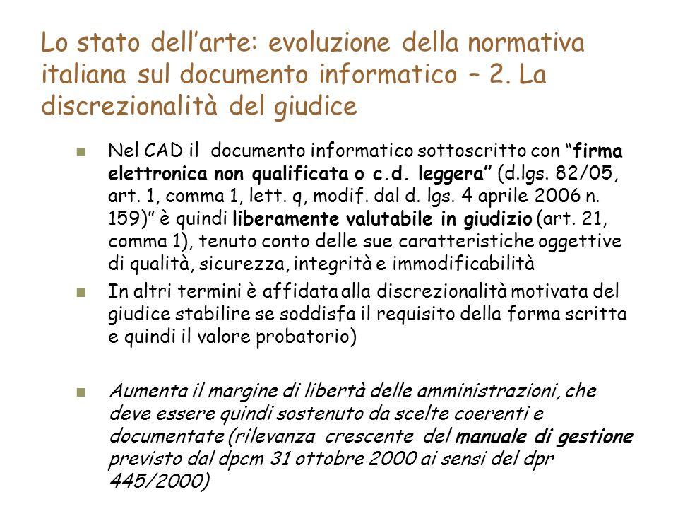 Lo stato dellarte: evoluzione della normativa italiana sul documento informatico – 2.