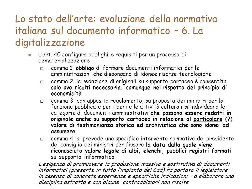 Lo stato dellarte: evoluzione della normativa italiana sul documento informatico – 6.