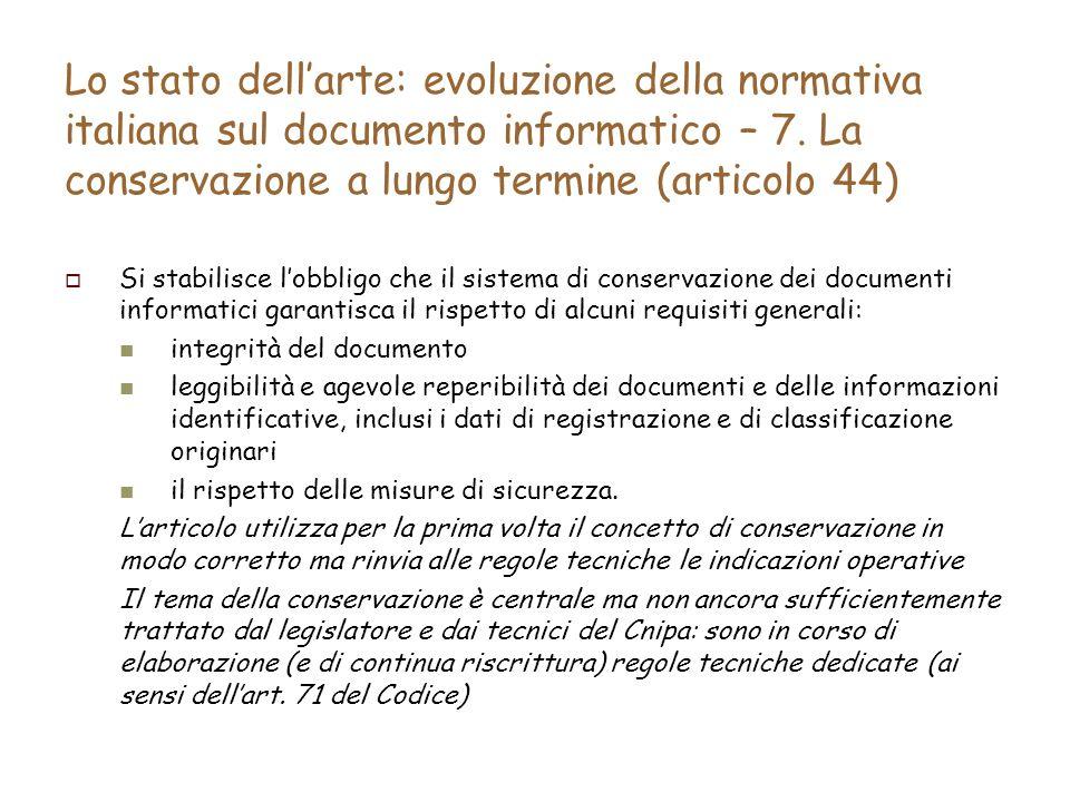 Lo stato dellarte: evoluzione della normativa italiana sul documento informatico – 7.