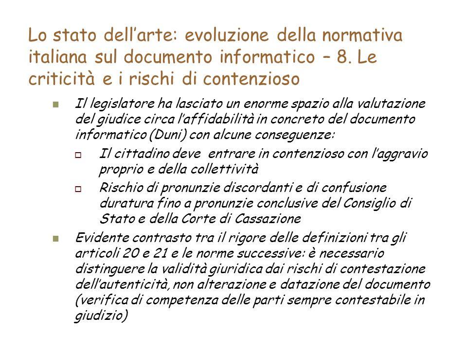 Lo stato dellarte: evoluzione della normativa italiana sul documento informatico – 8.