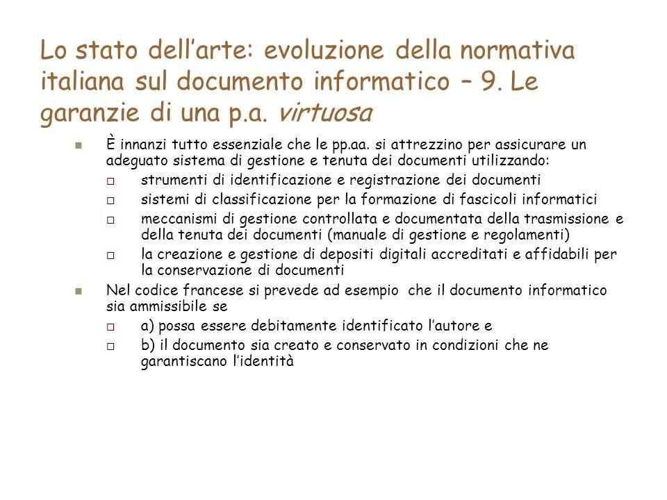 Lo stato dellarte: evoluzione della normativa italiana sul documento informatico – 9.