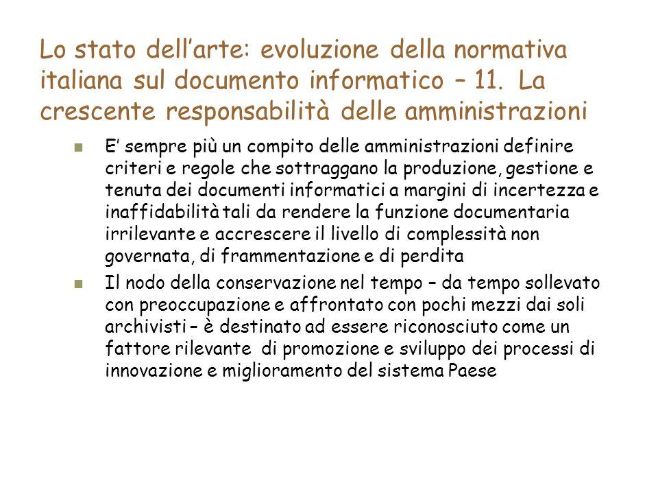 Lo stato dellarte: evoluzione della normativa italiana sul documento informatico – 11.