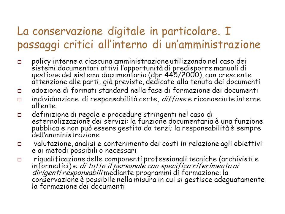 La conservazione digitale in particolare.