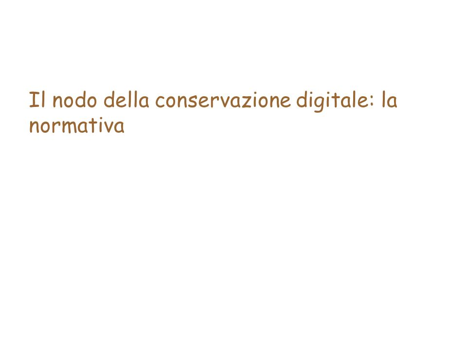 Il nodo della conservazione digitale: la normativa