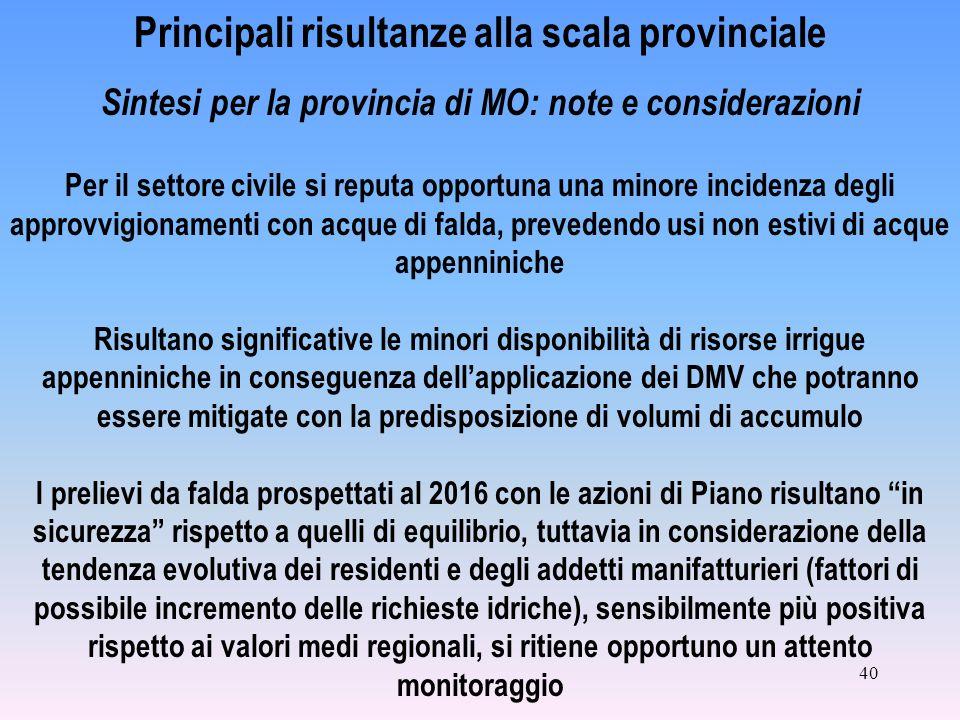 40 Principali risultanze alla scala provinciale Sintesi per la provincia di MO: note e considerazioni Per il settore civile si reputa opportuna una mi