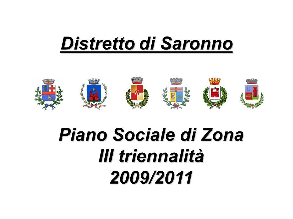 Distretto di Saronno Piano Sociale di Zona III triennalità 2009/2011