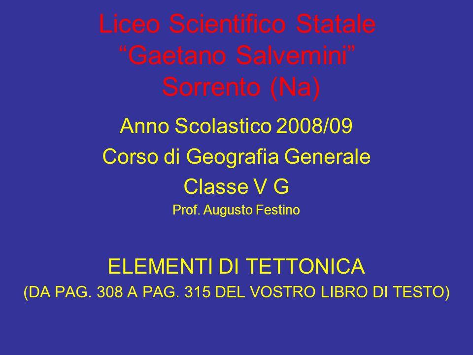 Liceo Scientifico Statale Gaetano Salvemini Sorrento (Na) Anno Scolastico 2008/09 Corso di Geografia Generale Classe V G Prof. Augusto Festino ELEMENT