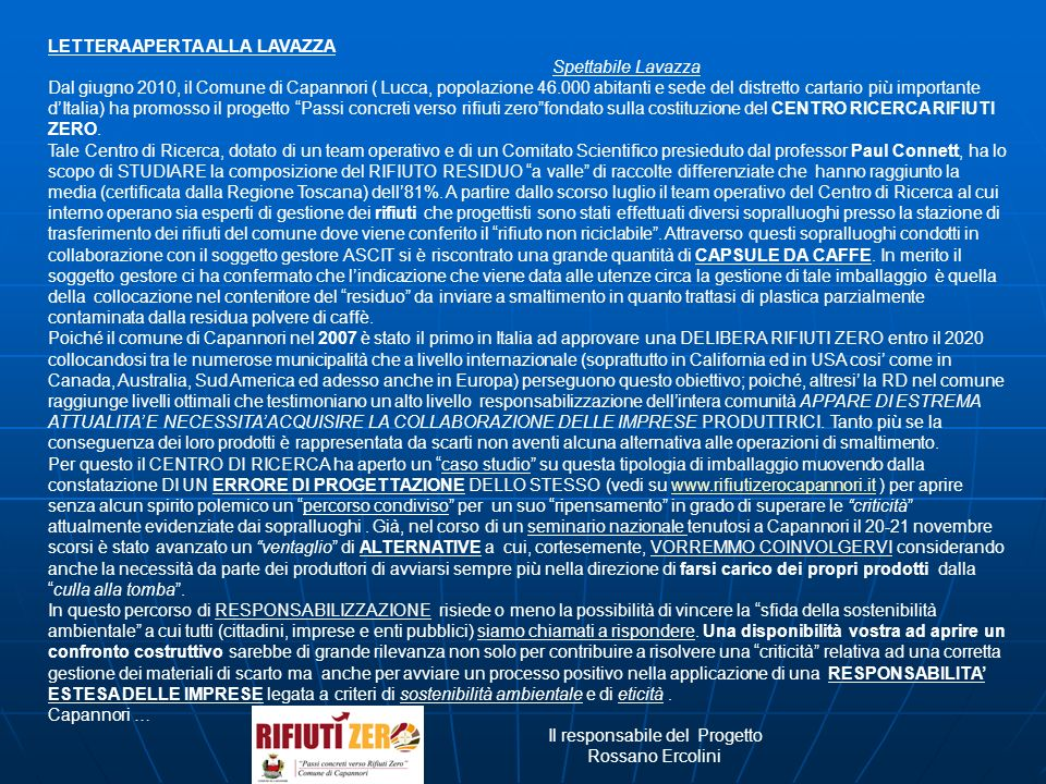 LETTERA APERTA ALLA LAVAZZA Spettabile Lavazza Dal giugno 2010, il Comune di Capannori ( Lucca, popolazione 46.000 abitanti e sede del distretto carta