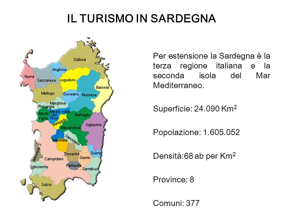 Per estensione la Sardegna è la terza regione italiana e la seconda isola del Mar Mediterraneo.