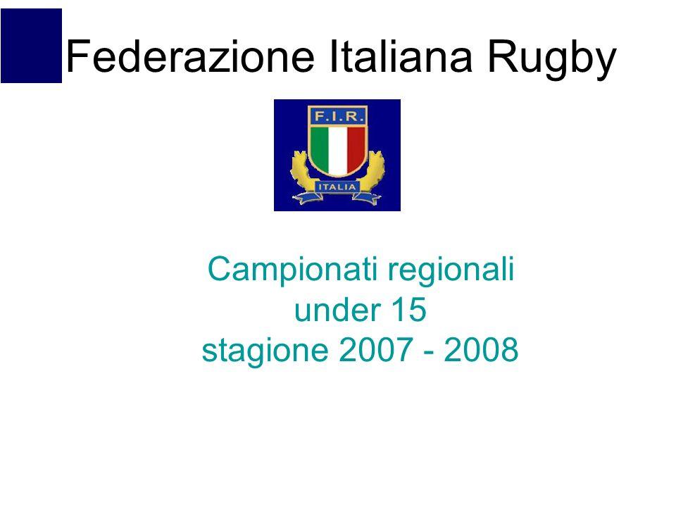 Campionati regionali under 15 stagione 2007 - 2008 Federazione Italiana Rugby