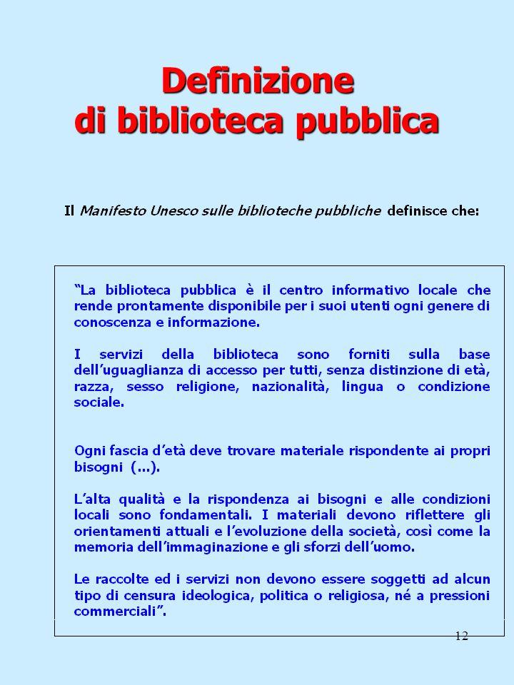 12 Definizione di biblioteca pubblica