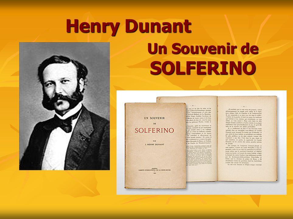 Henry Dunant Un Souvenir de SOLFERINO