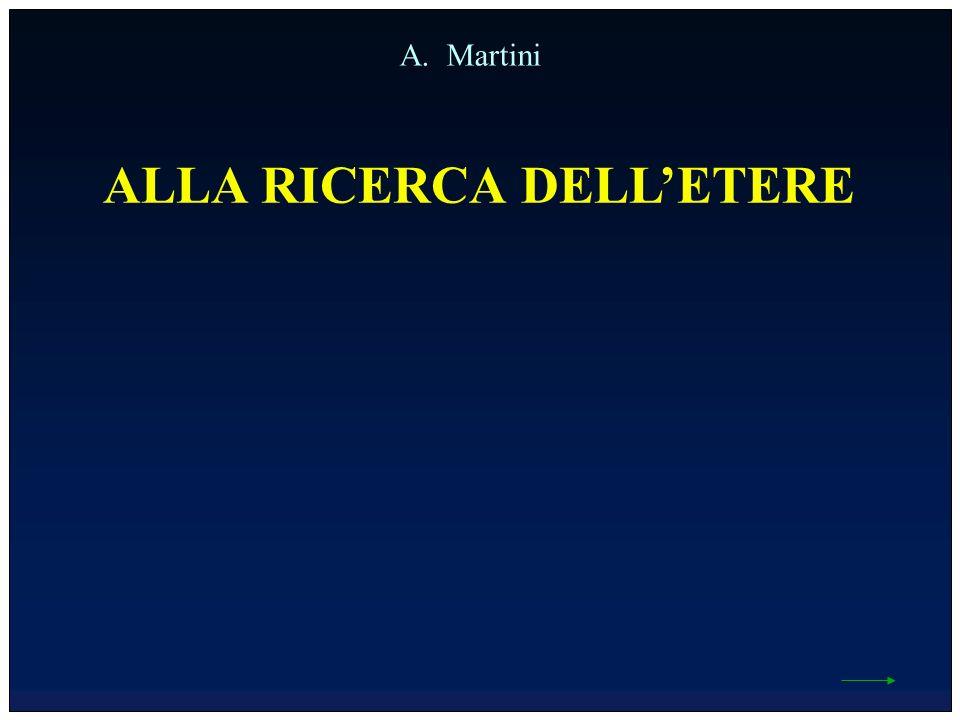 ALLA RICERCA DELLETERE A. Martini