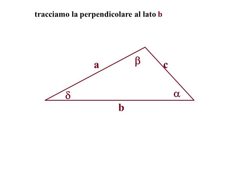 tracciamo la perpendicolare al lato b a b c