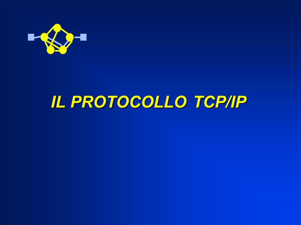 Il Protocollo TCP/IP Il Protocollo TCP/IP Transmission Control Protocol/Internet Protocol Vinton Cerf e il suo socio Bob Khan, studenti americani, comproprietari di una società per lo sviluppo di soluzioni software, pubblicano nel 1974 un articolo dal titolo Un protocollo per il Controllo della Trasmissione.
