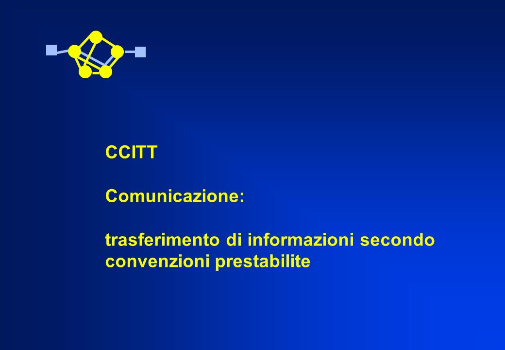 CCITTTelecomunicazione: qualsiasi trasmissione e ricezione di segnali che rappresentano segni, scrittura immagini e suono, informazioni di qualsiasi natura, attraverso cavi, radio o altri sistemi ottici e elettromagnetici