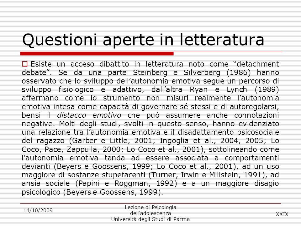 Questioni aperte in letteratura Esiste un acceso dibattito in letteratura noto come detachment debate. Se da una parte Steinberg e Silverberg (1986) h