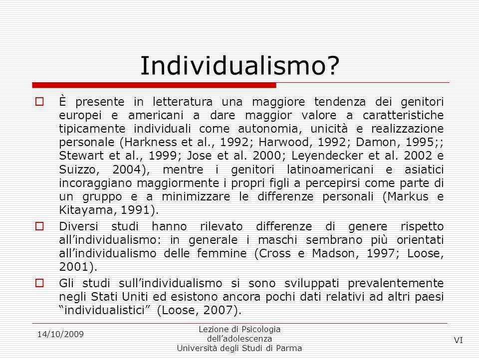 Individualismo? È presente in letteratura una maggiore tendenza dei genitori europei e americani a dare maggior valore a caratteristiche tipicamente i