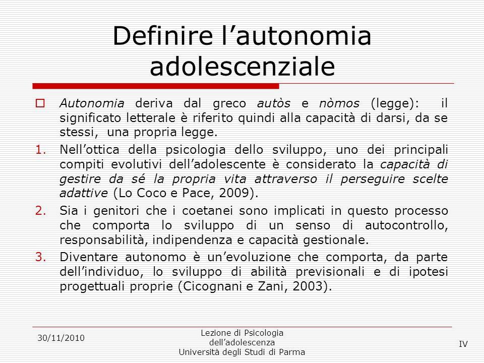 Definire lautonomia adolescenziale Autonomia deriva dal greco autòs e nòmos (legge): il significato letterale è riferito quindi alla capacità di darsi