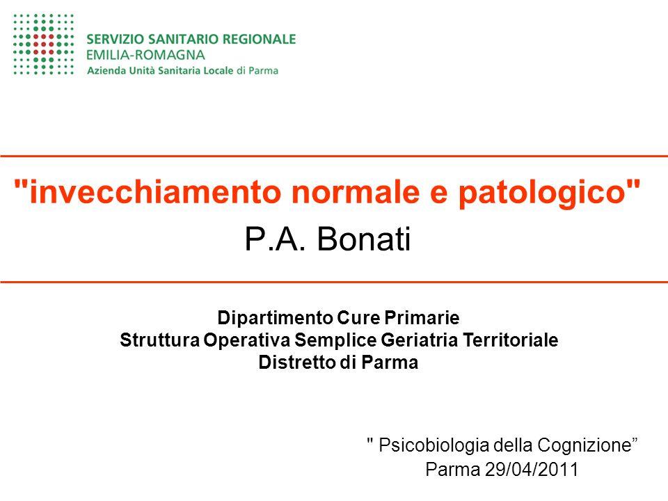 invecchiamento normale e patologico P.A.