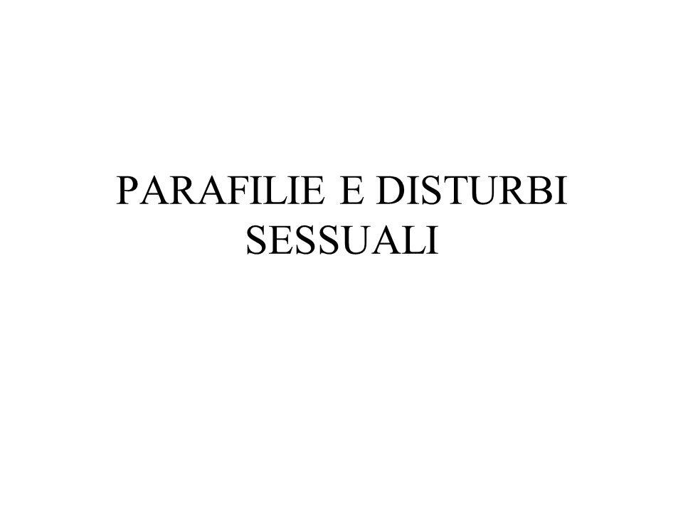 PARAFILIE E DISTURBI SESSUALI
