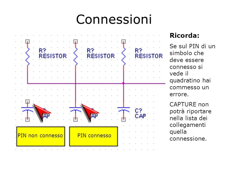 PIN non connesso PIN connesso Connessioni Ricorda: Se sul PIN di un simbolo che deve essere connesso si vede il quadratino hai commesso un errore.