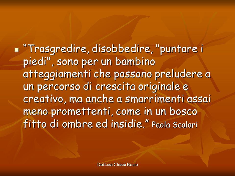 Dott.ssa Chiara Bosio Trasgredire, disobbedire,