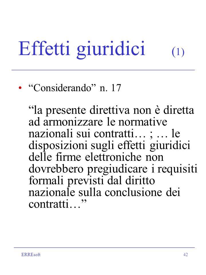 ERREsoft42 Effetti giuridici ( 1) Considerando n.