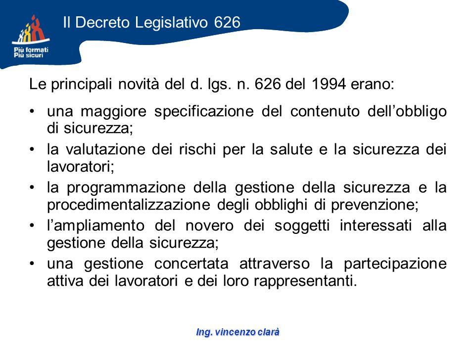 Ing. vincenzo clarà Le principali novità del d. lgs.