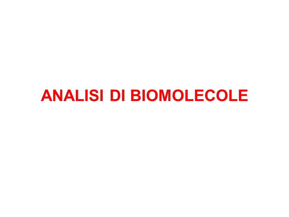 ANALISI DI BIOMOLECOLE