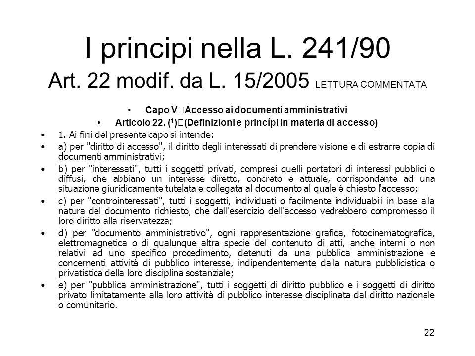 21 La disciplina dellaccesso, del segreto e della riservatezza Direttive CE: 1995/46/CE; 2002/58/CE L.31 dic.