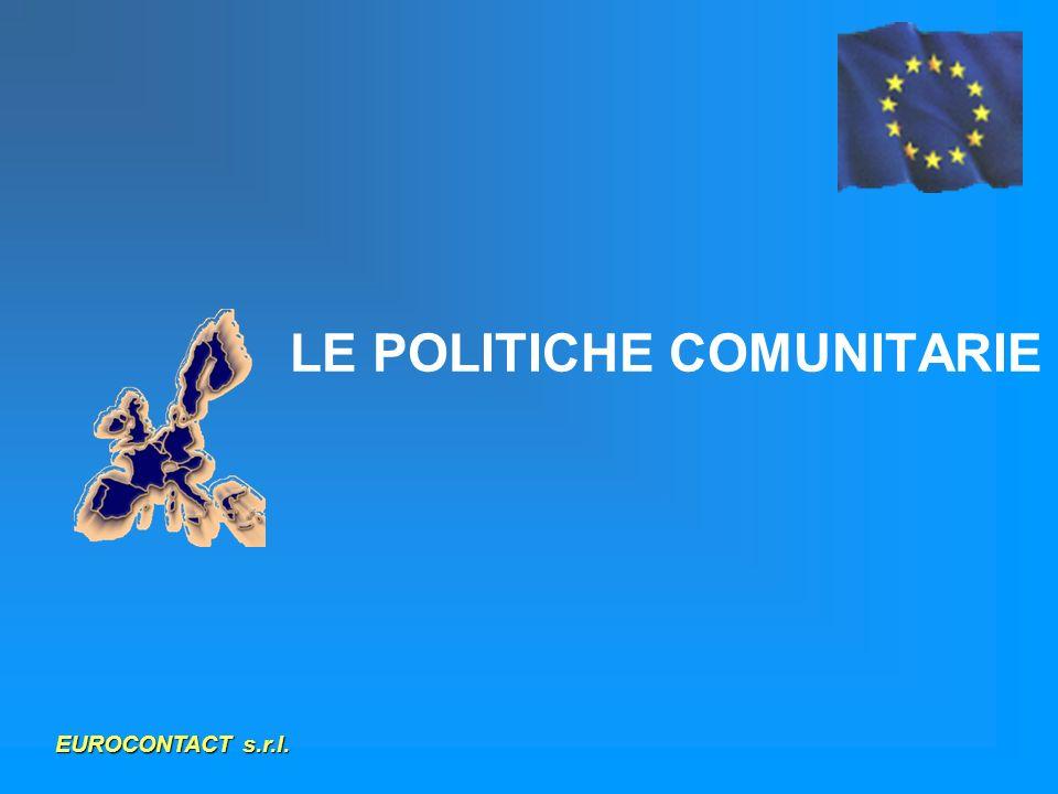 LE POLITICHE COMUNITARIE EUROCONTACT s.r.l.