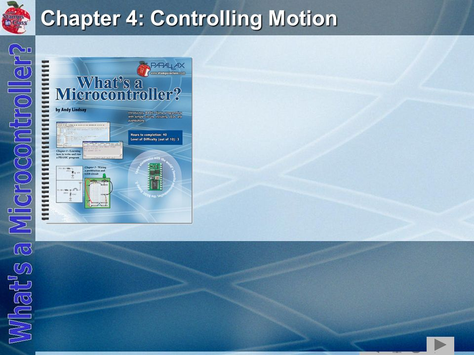 1 Chapter 4: Controlling Motion