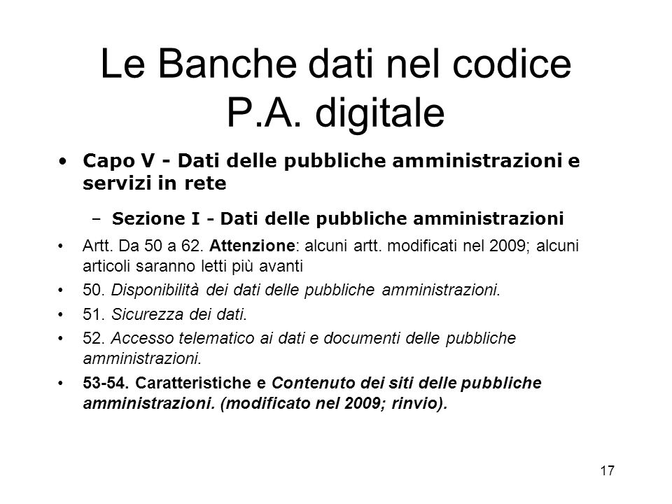 16 Le banche dati di utilità giuridica ed amministrativa Il C.E.D. della Cassazione I dischi ottici delle case editrici I siti web a pagamento –Norme,