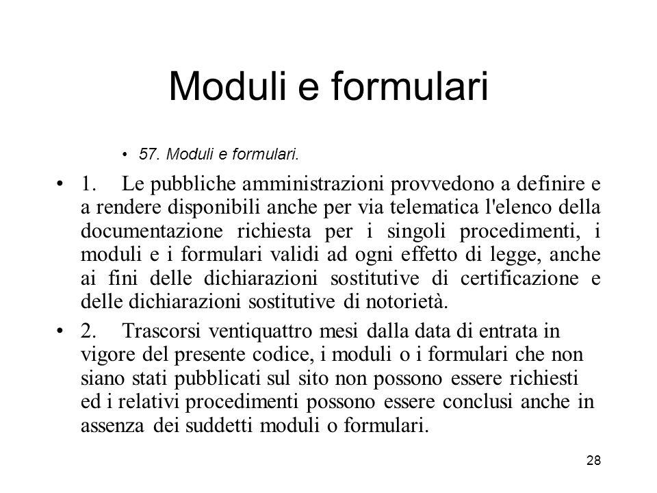27 Il front office nel codice della P.A. digitale (selezione di norme; lettura commentata) Sezione II - Diritti dei cittadini e delle imprese 3. Dirit