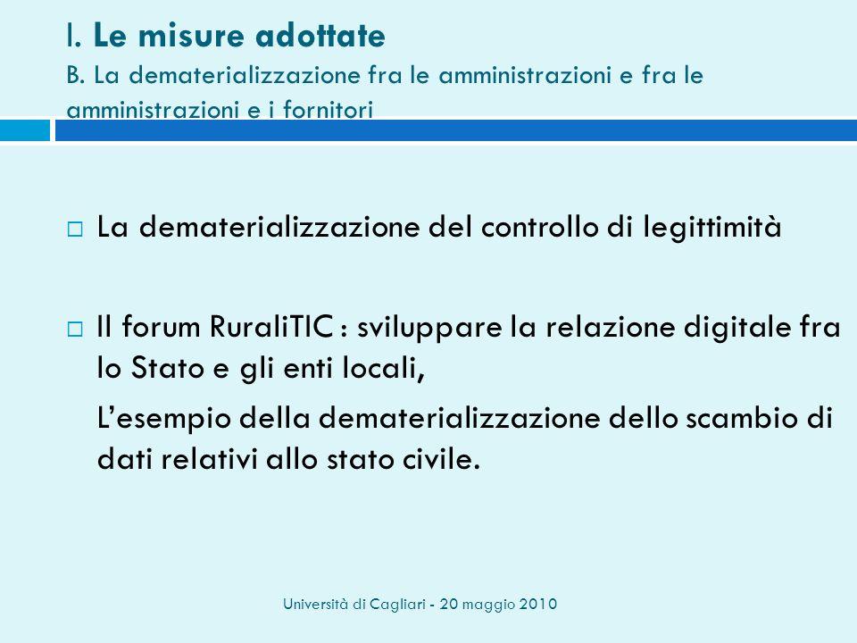 Università di Cagliari - 20 maggio 2010 I. Le misure adottate B.