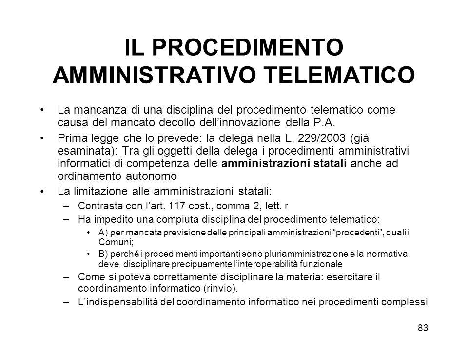 84 IL PROCEDIMENTO AMMINISTRATIVO TELEMATICO Lo sportello unico telematico.